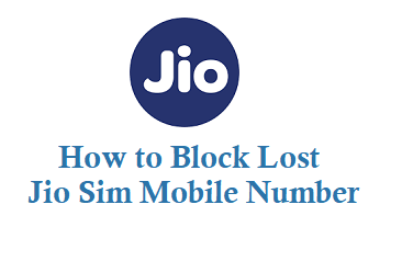 How To Block Lost Jio Sim Card & Resume Jio Number Services