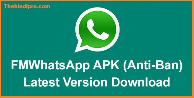 FM Whatsapp Apk Download (Latest Version)